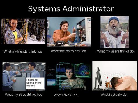 Admin Meme - system administrator meme
