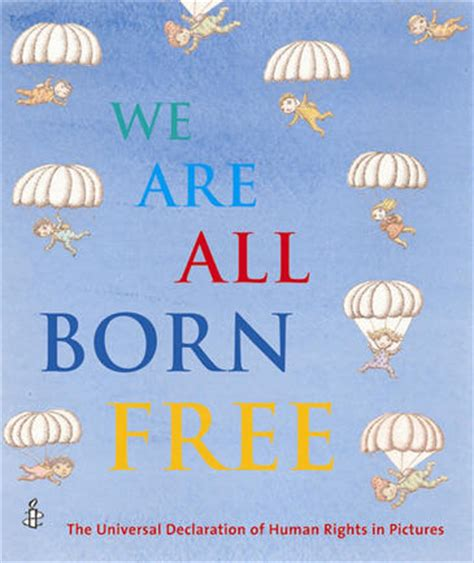 with all we are books book review review we are all born free