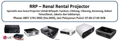 Sewa Proyektor Bekasi jasa sewa projector proyektor bekasi tambun cibitung cikarang samudera ilmu institut