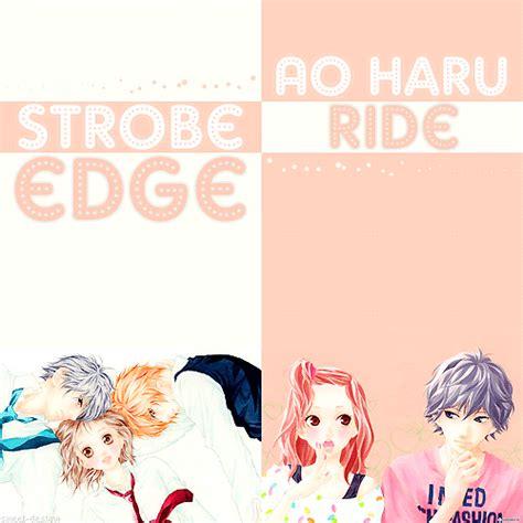 my stories sinopsis movie film strobe edge movie jepang japanese movie strobe edge blue spring ride review