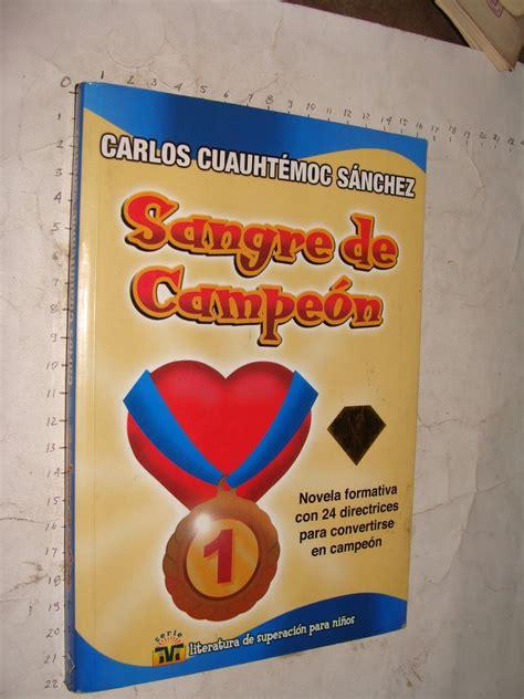 libro la sangre de los libro sangre de ceon carlos cuauhtemoc sanchez a 241 o 20 230 00 en mercado libre