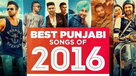 top punjabi songs 2016 quot best punjabi songs quot of 2016 audio t series top 10
