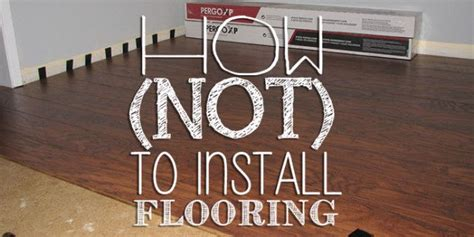 how not to install laminate flooring pergo laminateflooring diy diy s laminatefloor diy