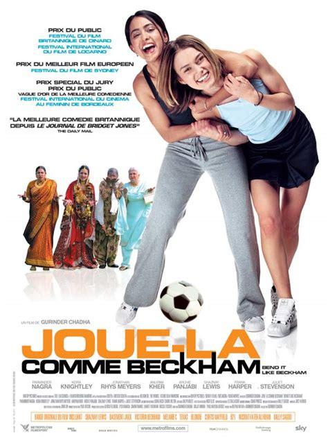 film avec un gobelin joue la comme beckham film 2002 allocin 233