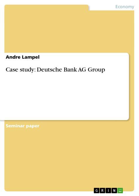 betriebskrankenkasse deutsche bank ag study deutsche bank ag hausarbeiten publizieren