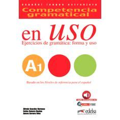 competencia gramatical en uso 8477112037 competencia gramatical en uso nivel a2 claves http edelsa es venta index php route product