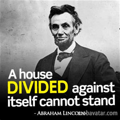 lincoln a house divided a house divided cannot stand the founding fathers