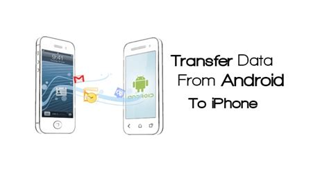 transfer files from android to iphone how to transfer android data to iphone