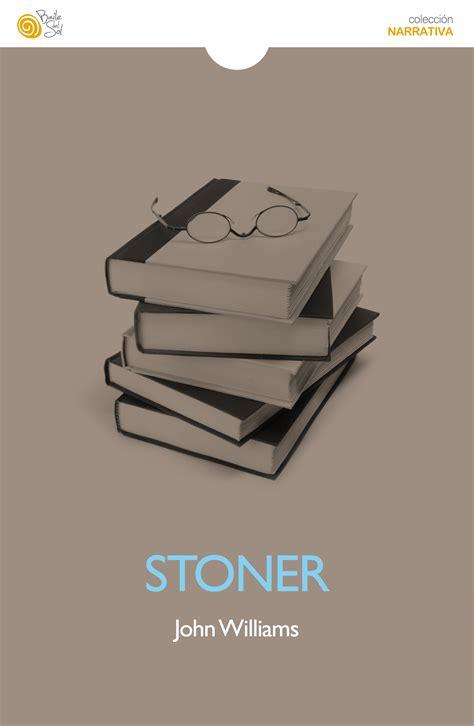 libro stoner el recomendado del mes junio 2015 quot stoner quot vadeletras libros y literatura
