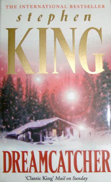 dreamcatcher book book world in my head dreamcatcher stephen king