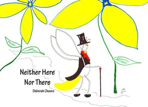 neither here nor there neither here nor there by deborah chaves magicblox online kid s book