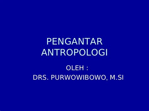 Pengantar Antropologi by Pengantar Antropologi