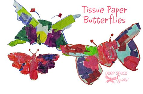 How To Make Tissue Paper Butterflies - tissue paper butterflies space sparkle