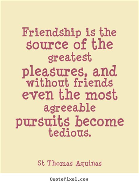 the four friendships from aristotle to aquinas books make personalized picture quotes about friendship