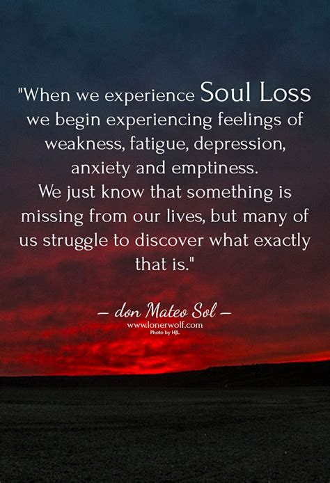 All That We Is Our Soul 25 best ideas about lost soul quotes on lost