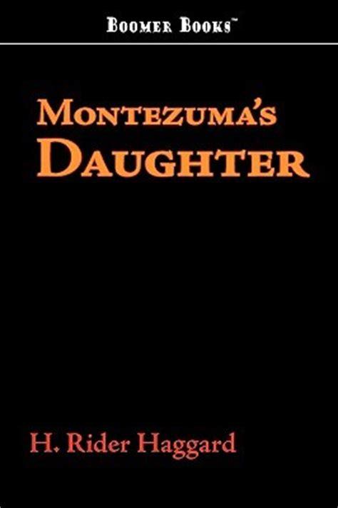 Montezuma S Novel H Rider Haggard montezuma s by h rider haggard