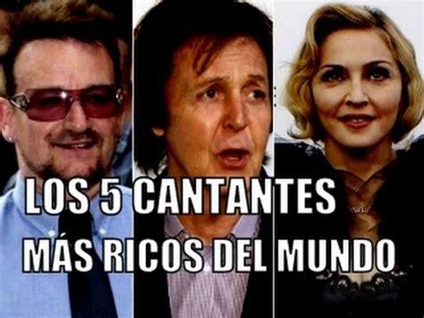 cantantes mas famosos del mundo youtube los 5 cantantes m 193 s ricos del mundo youtube