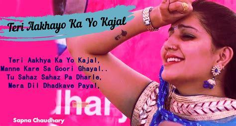 sapna choudhary pal pal song teri aakhya ka yo kajal lyrics veer dahiya sapna