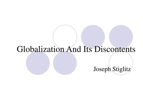 Globalization And Its Discontents ppt globalization and its discontents powerpoint presentation id 6518283