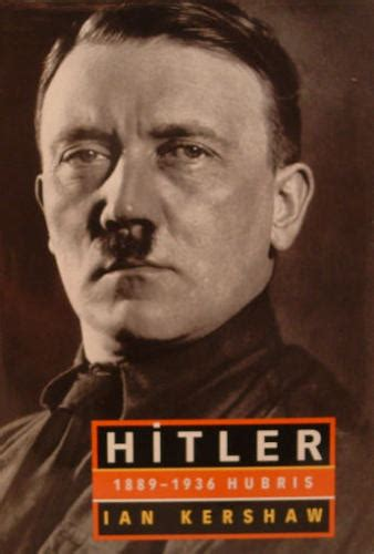 biografi of hitler ian kershaw s hitler biography a curious wanderer