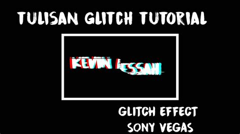 tutorial sony vegas youtube tutorial membuat effect glitch sony vegas pro vegas pro