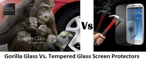 Tempered Glass Merk Gorilla gorilla glass vs tempered glass screen protectors comparison