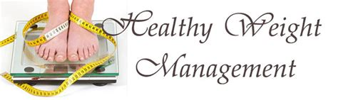 weight of management healthy weight management