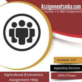 Mba Agribusiness Government by Agricultural Economics Mba Assignment Help