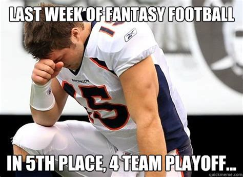 Tebowing Meme - last week of fantasy football in 5th place 4 team playoff