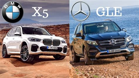 2020 Mercedes Gle Vs Bmw X5 by 2019 Bmw X5 Vs Mercedes Gle 250d