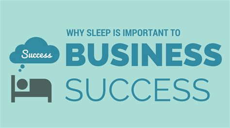 Is Mba Necessary To Be Successful In Business by Why Sleep Is Important To Business Success