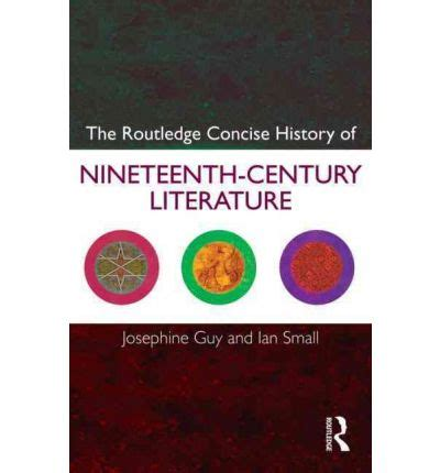 themes in nineteenth century literature the routledge concise history of nineteenth century