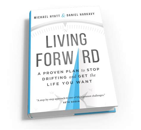 look up move forward books living forward a proven plan to stop drifting and get the