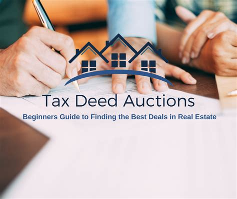 beginners guide to the law tax deed auctions beginners guide best deals in real