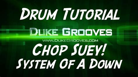 drum tutorial com system of a down chop suey drum tutorial duke s