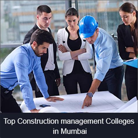 Mba In Construction Management In Mumbai construction management colleges in mumbai list of top