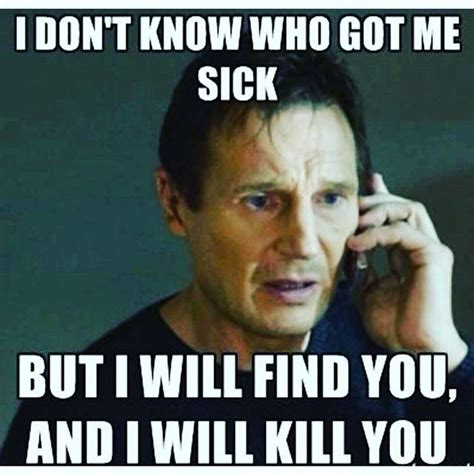 Funny Memes About Being Sick - best 25 sick meme ideas on pinterest