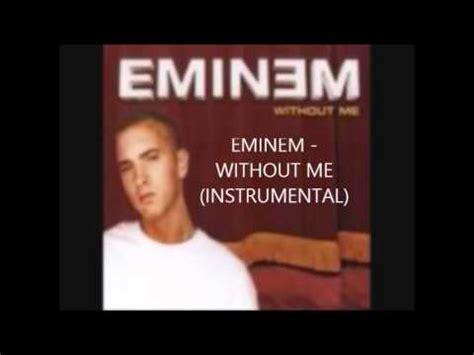 eminem karaoke eminem without me instrumental original hq youtube