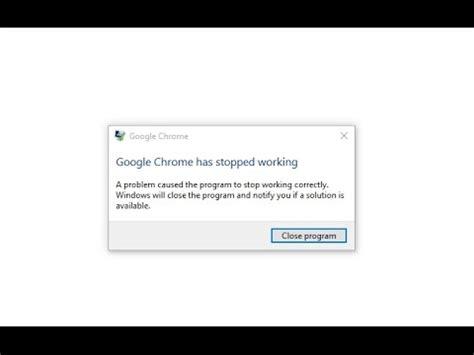 chrome not responding how to fix google chrome has stopped working windows 10