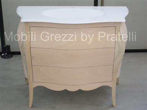 mobili bagno grezzi mobili bagno grezzi bagno barocco bombato grezzo