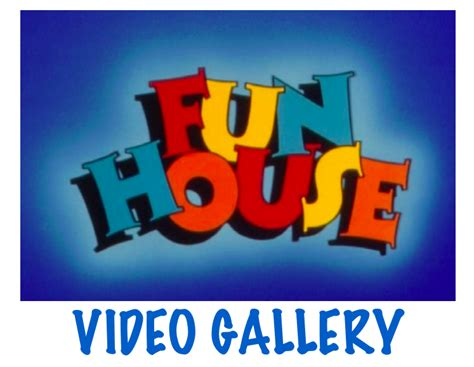 fun house games fun house video gallery game shows wiki fandom powered by wikia