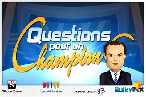 Question Pour Or Questions Pour Un Chion Sortie De Question Pour Un