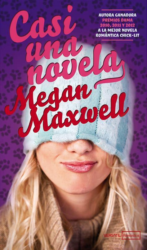 literariamente hablando casi una novela de megan maxwell