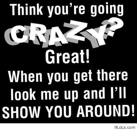 going crazy quotes of the week petitemagique
