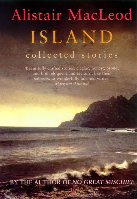 collected stories the penguin 0141197161 island by alistair macleod penguin books australia