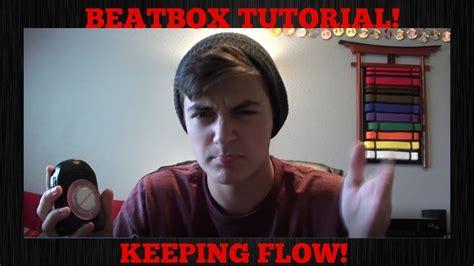 beatbox tutorial episode 2 beatbox tutorial how to keep flow youtube
