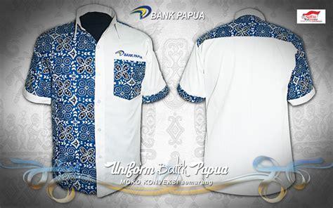 Baju Seragam Batik Bank Papua KONVEKSI SEMARANG MOKO