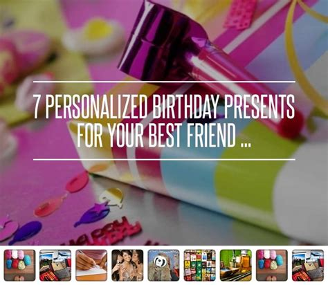 Handmade Birthday Gifts For Friends - 7 personalized birthday presents for your best friend