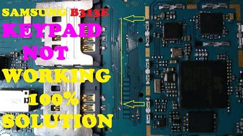 samsung b313e keypad problem solution samsung b313e keypad not work solution tested