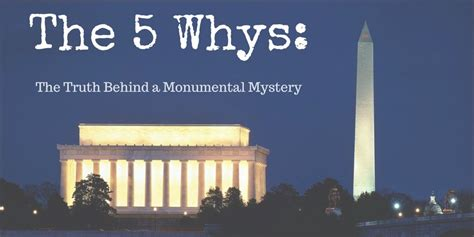 why is the washington monument two different colors 5 whys exle the a monumental mystery